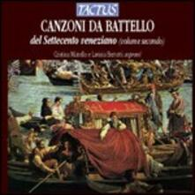 Canzoni da battello del Settecento veneziano vol.II - CD Audio