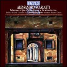 Intermezzi fra Palandrana e Zamberlucco - CD Audio di Alessandro Scarlatti