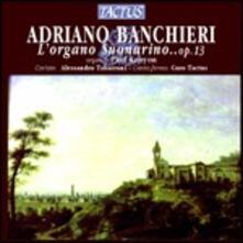 L'organo suonarino - CD Audio di Adriano Banchieri