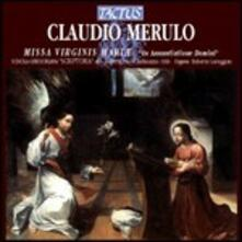 Missa Virginis Mariae - CD Audio di Claudio Merulo
