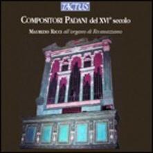 Compositori padani del XVI secolo - CD Audio