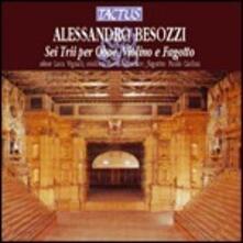 6 Trii per oboe, violino e fagotto - CD Audio di Alessandro Besozzi