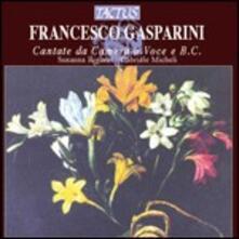 Cantate da camera a voce e basso continuo - CD Audio di Francesco Gasparini