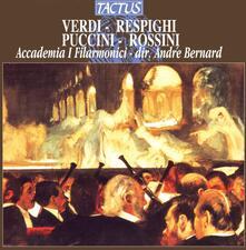Opere per orchestra - CD Audio di Giacomo Puccini,Ottorino Respighi,Gioachino Rossini,Giuseppe Verdi
