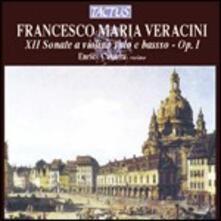 XII sonate a violino solo e basso continuo op.1 - CD Audio di Francesco Maria Veracini
