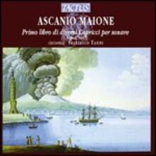 Primo libro di diversi capricci per sonare - CD Audio di Ascanio Maione