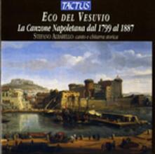 Eco del Vesuvio. La canzone napoletana 1799-1867 - CD Audio