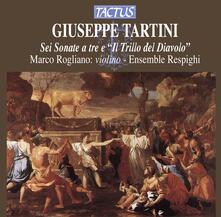 Sei Sonate a tre - Il Trillo del Diavolo - CD Audio di Giuseppe Tartini