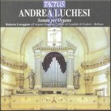 Sonate per organo - CD Audio di Roberto Loreggian,Andrea Luchesi