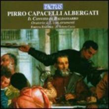 Il convito di Baldassarro - CD Audio di Pirro Capacelli Albergati