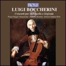 Concerti per violoncello - Sinfonie - CD Audio di Luigi Boccherini