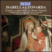 Vespro a cappella della Beata Vergine - CD Audio di Isabella Leonarda