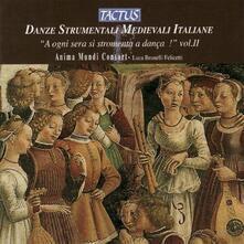 Danze strumentali medievali italiane vol.II - CD Audio