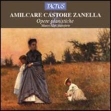 Opere per pianoforte - CD Audio di Amilcare Zanella,Marco Alpi