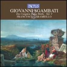 Opere per pianoforte vol.5 - CD Audio di Giovanni Sgambati