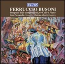 Integrale delle composizioni per violoncello e pianoforte - CD Audio di Ferruccio Busoni
