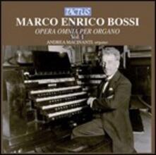 Musica per organo vol.1 - CD Audio di Marco Enrico Bossi,Andrea Macinanti