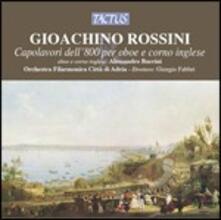 Capolavori dell'800 per oboe e corno inglese - CD Audio di Gioachino Rossini,Alessandro Baccini,Giorgio Fabbri