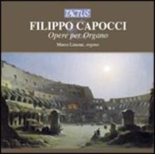 Opere per organo - CD Audio di Filippo Capocci,Marco Limone