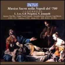 Musica sacra nella Napoli del '700 - CD Audio di Giovanni Battista Pergolesi,Niccolò Jommelli,Leonardo Leo