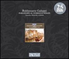 Passatempo al cembalo. Sonate - CD Audio di Baldassarre Galuppi
