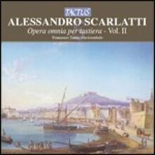 Opera omnia per tastiera vol.2 - CD Audio di Alessandro Scarlatti,Francesco Tasini