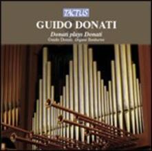 Donati plays Donati - CD Audio di Guido Donati