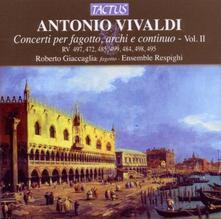 Concerti per fagotto vol.2 - CD Audio di Antonio Vivaldi,Ensemble Respighi,Roberto Giaccaglia