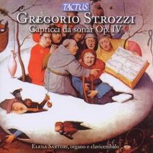 Capricci da sonar op.4 - CD Audio di Gregorio Strozzi,Elena Sartori