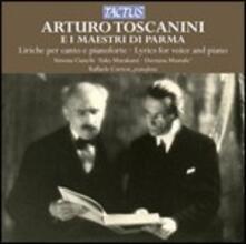 Arturo Toscanini e i maestri di Parma - CD Audio di Arturo Toscanini,Simona Cianchi,Yuko Muratami