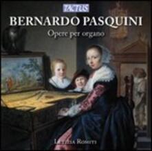 Opere per organo - CD Audio di Bernardo Pasquini,Letizia Romiti