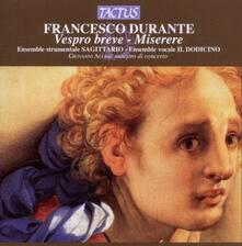 Vespro Breve - Miserere - CD Audio di Francesco Durante