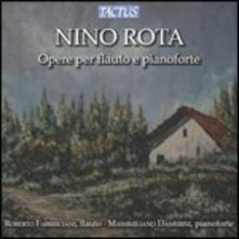 Musica per flauto e pianoforte - CD Audio di Nino Rota,Roberto Fabbriciani,Massimiliano Damerini