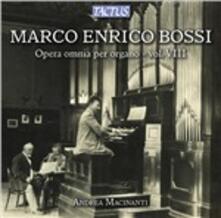 Musica per organo vol.8 - CD Audio di Marco Enrico Bossi,Andrea Macinanti