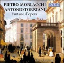 Fantasie d'opera - CD Audio di Pietro Morlacchi