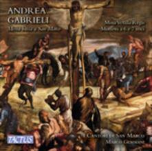 Messa bassa a San Marco - Missa Vexilla Regis - CD Audio di Andrea Gabrieli