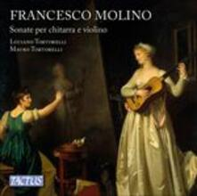 Sonate per chitarra e violino - CD Audio di Francesco Molino