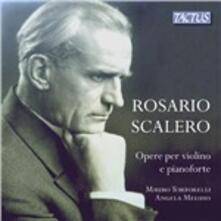 Opere per violino e pianoforte - CD Audio di Rosario Scalero
