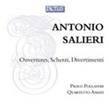Ouvertures - Scherzi - Divertimenti - CD Audio di Antonio Salieri,Quartetto Amati,Paolo Pollastri