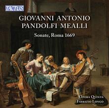 Sonate - CD Audio di Giovanni Antonio Pandolfi Mealli,Opera Quinta Ensemble
