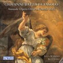 Annuale opera ottava - CD Audio di Luca Scandali,Giovanni Battista Fasolo