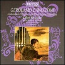 Intavolatura d'organo libro II - CD Audio di Gerolamo Cavazzoni