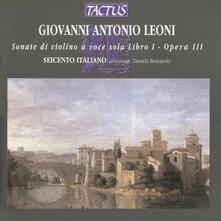 Sonate di violino a voce sola - CD Audio di Giovanni Antonio Leoni