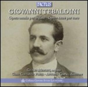 Opere sacre per organo - CD Audio di Giovanni Tebaldini