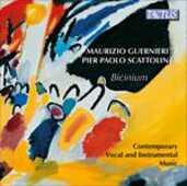 CD Bicinium. Musica vocale e strumentale contemporanea Maurizio Guernieri Pier Paol Scattolin