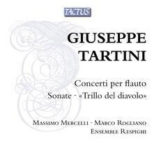 Concerti per Flauto - Sonate a Tre - CD Audio di Giuseppe Tartini,Ensemble Respighi