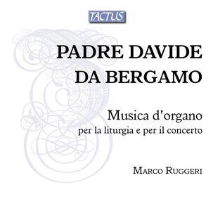 Musica per organo - CD Audio di Padre Davide da Bergamo,Marco Ruggeri