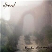 Regalerò il mio tempo - CD Audio di Dperd