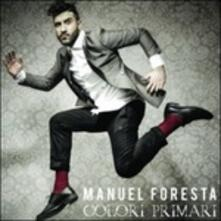 Colori primari - CD Audio di Manuel Foresta