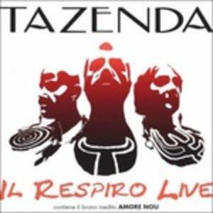 Il Respiro Live - CD Audio di Tazenda